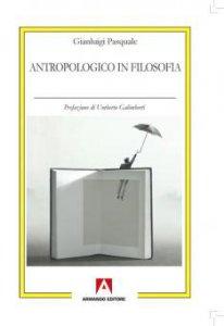 Copertina di 'Antropologico in filosofia'
