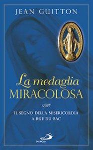 La medaglia miracolosa - Il segno della Misericordia a Rue du Bac