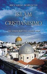 Copertina di 'Islam e cristianesimo'