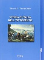 Storia d'Italia nell'Ottocento - Danilo Veneruso