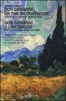 Don Giovanni or the inconvenient. Triptych of shadow second door-Don Giovanni o l'incomodo. Trittico d'ombra piega seconda - Vergati Cesare