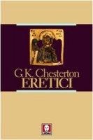 Eretici - Chesterton Gilbert K.