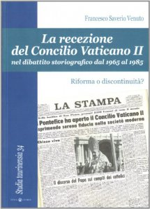 Copertina di 'La recezione del Concilio Vaticano II nel dibattito storiografico dal 1965 al 1985'