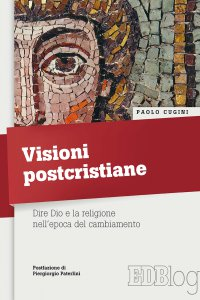 Copertina di 'Visioni postcristiane'