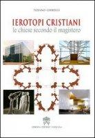 Ierotopi cristiani - Ghirelli Tiziano