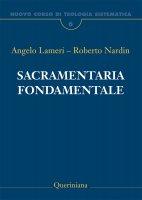Nuovo corso di teologia sistematica - Lameri Angelo, Nardin Roberto