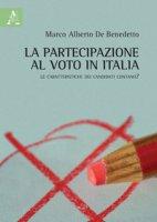 La partecipazione al voto in Italia. Le caratteristiche dei candidati contano? - De Benedetto Marco Alberto