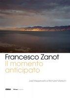 Il momento anticipato - Zanot Francesco