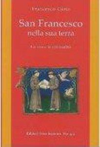 Copertina di 'San Francesco nella sua terra'