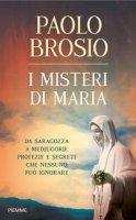 I misteri di Maria - Paolo Brosio
