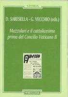 Mazzolari e il cattolicesimo prima del Concilio Vaticano II