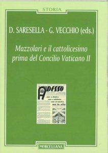 Copertina di 'Mazzolari e il cattolicesimo prima del Concilio Vaticano II'
