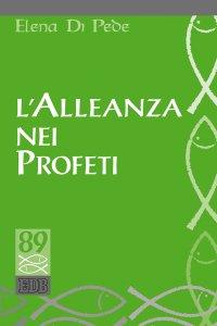 Copertina di 'L' alleanza nei profeti'