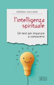Copertina di 'L'intelligenza spirituale'