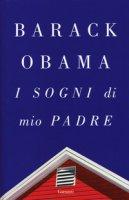 I sogni di mio padre - Obama Barack