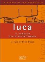 Luca: il vangelo della misericordia