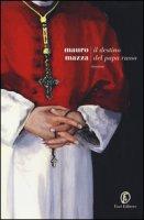 Il destino del papa russo - Mazza Mauro