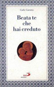 Copertina di 'Beata te che hai creduto'