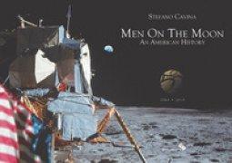 Copertina di 'Men on the Moon. An American history (1969-2019). Ediz. illustrata'