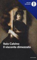 Il visconte dimezzato - Calvino Italo