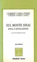 Sul monte Sinai. Etica o rivelazione? - G. Trotta