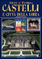 Castelli e città della Loira