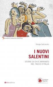 Copertina di 'I nuovi salentini. Storie di chi è arrivato nel tacco d'Italia'
