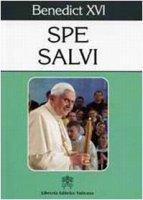 """""""Spe Salvi"""" - Benedict XVI"""