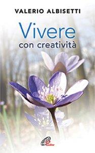Copertina di 'Vivere con creatività'