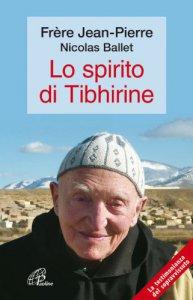 Copertina di 'Lo spirito di Tibhirine'