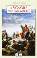 Il Signore delle parabole - Ferrari Piermario