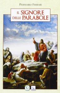 Copertina di 'Il Signore delle parabole'