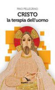 Copertina di 'Cristo la terapia dell'uomo'