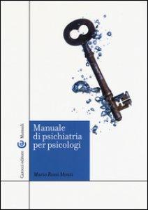 Copertina di 'Manuale di psichiatria per psicologi'