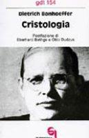 Cristologia (gdt 154) - Bonhoeffer Dietrich