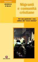 Migranti e comunità cristiane - Arcidiocesi di Milano