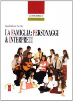 La famiglia: personaggi & interpreti - Torelló Giambattista