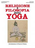 Religione e filosofia dello yoga - Surendranath Dasgupta