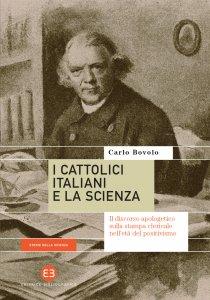 Copertina di 'I cattolici italiani e la scienza'