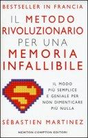 Il metodo rivoluzionario per una memoria infallibile - Martinez Sébastien