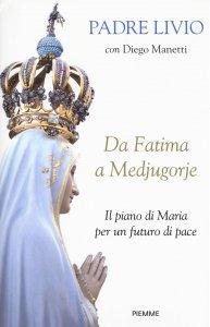 Copertina di 'Da Fatima a Medjugorje'