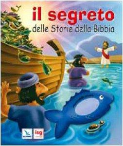 Copertina di 'Il segreto delle storie della Bibbia'