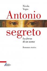 Copertina di 'Antonio segreto'