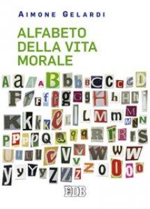 Copertina di 'Alfabeto della vita morale'