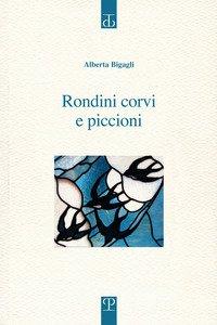 Copertina di 'Rondini corvi e piccioni. Poesia. Inizio: 2009'