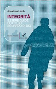 Copertina di 'Integrità. Essere guide sotto lo sguardo di Dio (l'esempio di Paolo)'
