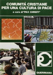 Copertina di 'Comunità cristiane per una cultura di pace'