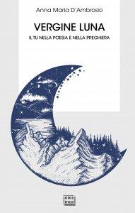 Copertina di 'Vergine luna'
