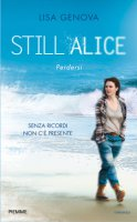 Still Alice. Perdersi - Lisa Genova