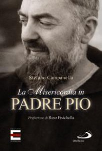 Copertina di 'La Misericordia in Padre Pio'
